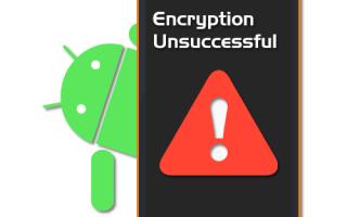 Ошибка шифрования android что делать